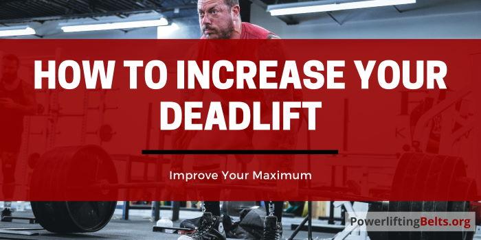 Improve Your Deadlift Max