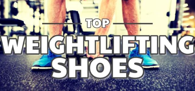 5 Best Weightlifting Shoes Powerlifting Footwear August 2020