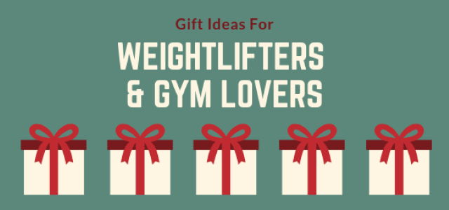 gift ideas for weightlifters