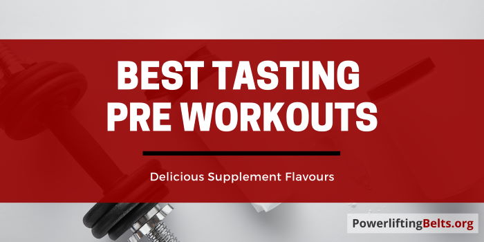 Top Pre Workout Flavors